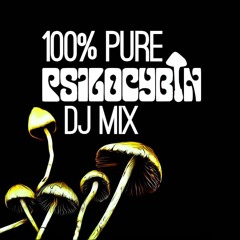 100% Pure Psilocybin Mix (Minimal & Hard trance)