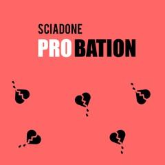 Probation - (No More Parties Remix)