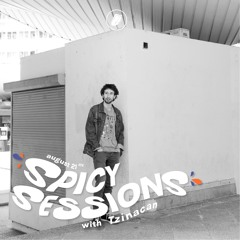 Spicy Sessions with Tzinacan #4