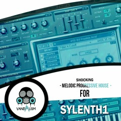 Shocking Melodic Progressive House For Sylenth1
