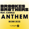 Anthem (Tuff Culture Remix) [feat. Camille]