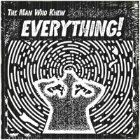 The Man Who Knew Everything!
