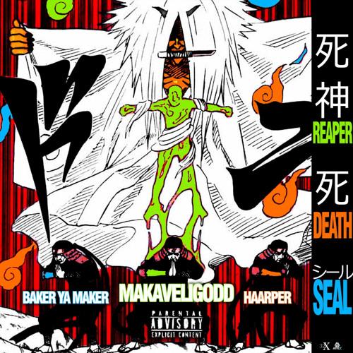 Reaper Death Seal Feat Haarper X Baker Ya Maker Prod Singe By Makaveligodd