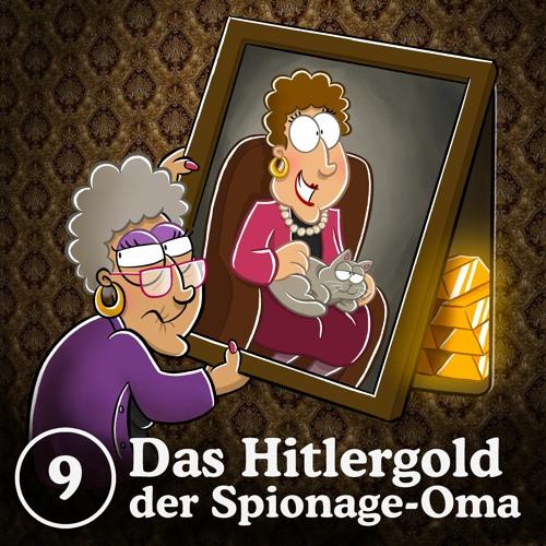 9: Das Hitlergold der Spionage-Oma
