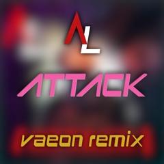 Alex Lasslix - Attack (vaeon remix)