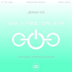 GG VYBE ON AIR w/ Jenni Yo