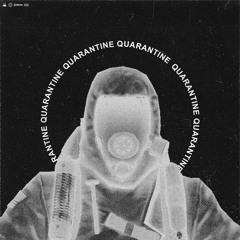 Quarantine ft. GULLYSPiT & Depth Strida [prod. kiraw]