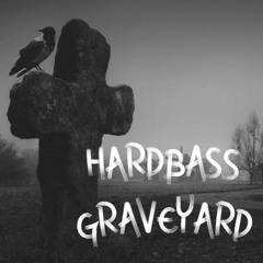 HARDBASS GRAVEYARD MEGAMIX