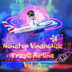 Vinahouse 2021 | NST TrayC Airline | Vol.4