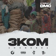 Kwaku DMC - 3kom(Hunger)