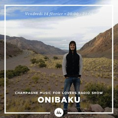 Champagne Music For Lovers • Onibaku(House Of Underground)
