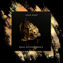 Gold Dust (Bass Odyssey Remix) - DJ Fresh