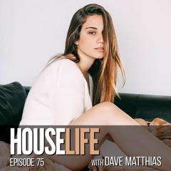 HouseLife   Episode 75