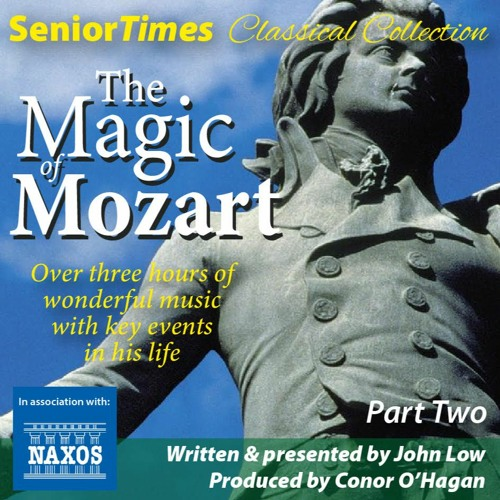 Senior Times Classical Collection: Mozart Special Pt2