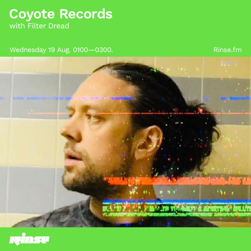 Rinse FM << 2 hour set >> Filter Dread ( Coyote Records )