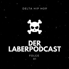 Folge 81 - Delta Hip Hop