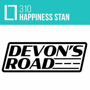 Loose Lips Mix Series - 310 - Happiness Stan (Devon's Road)