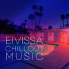 Eivissa Chillout Music – Summertime Relaxation & Stress Relief, Feeling Good, Workout Plans, Full Moon Beach Party, Electronic Background Music