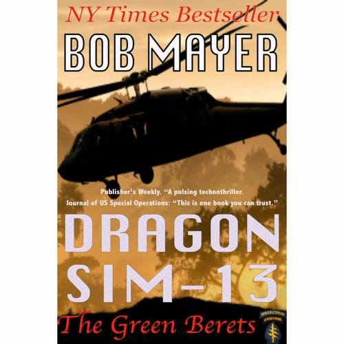 Dragon Sim - 13 (The Green Berets Book 2)