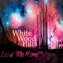 Lead Me Home (Remastered)