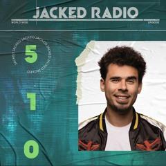 Afrojack Presents JACKED Radio - 510