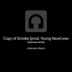 Smoke [prod. Young Nave]