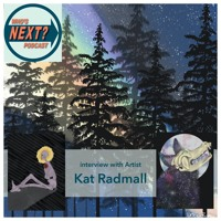 Who's Next Podcast Show #5: Kat Radmall