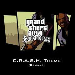 C.R.A.S.H. Theme (Remake)   GTA San Andreas