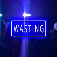 Wasting [Prod. kabubeats]