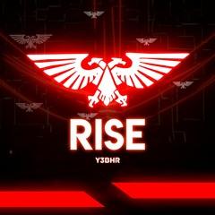 Y3BHR - Rise