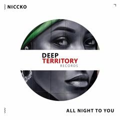 NICCKO - All Night To You
