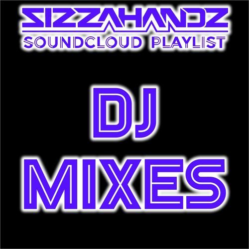 Sizzahandz DJ Mixes