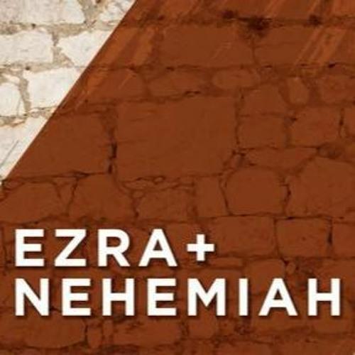 Ezra and Nehemiah: Restore, Revive, Reform