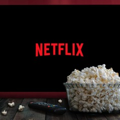 CinePodcast #69: perchè tutti vogliono lavorare per Netflix
