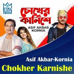 Chokher Karnishe By Asif Akbar & Kornia