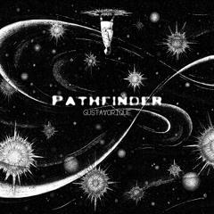GustavoRique - Pathfinder - OriginalMix