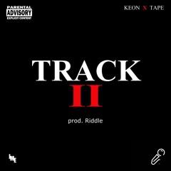 Track II - Keon X (prod. Riddle)