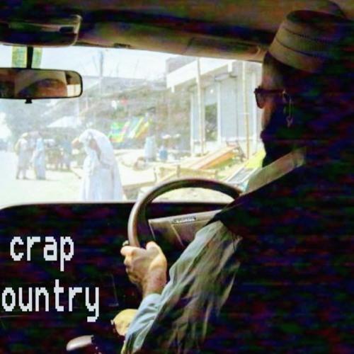S1E6:  Crap Country (Quarantine Edition)