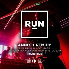 Annix & Remidy   RUN x Playaz x in:Motion 2019