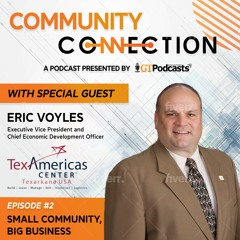 GT Podcast - Community Connection - Episode 2 - Small Community, Big Business