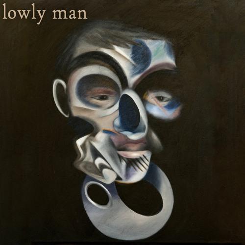 Lowly Man
