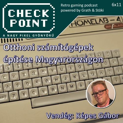 Checkpoint 6x11 - Otthoni számítógép-építés Magyarországon