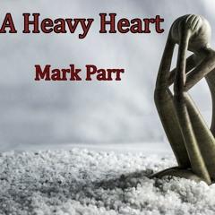 A Heavy Heart