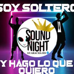 Soy Soltero (Full Bass) Guaracha Zapateo Mix 2021
