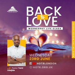 Life Class with Temi Odejide - Back to Love - 23.06.21