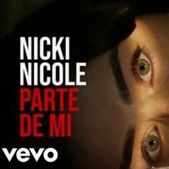 Nicki Nicole - Parte de Mí - Remix (Prod. Indigo)
