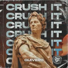 Quivero - Crush It