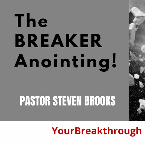 """The BREAKER Anointing! (Excerpt from """"Unveiling Kingdom Mysteries"""")"""