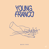Young Franco - Miss You