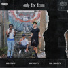 Only The Team (with Lil Mosey & Lil Tjay) Portada del disco